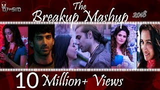 Breakup Mashup 2018 | Best Bollywood Mashup| DJ SID