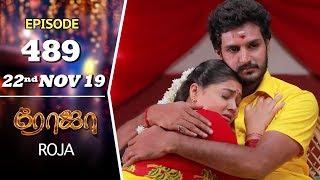 ROJA Serial   Episode 489   22nd Nov 2019   Priyanka   SibbuSuryan   SunTV Serial  Saregama TVShows