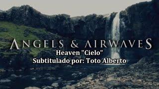 Angels and Airwaves - Heaven [Subtitulos al Español / Lyrics]