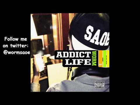 Worm - Food For Thought (Addict Life) Prod. By Zz Beatz