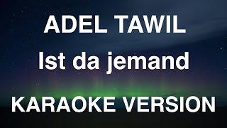 Adel Tawil   Ist Da Jemand   InstrumentalKaraoke