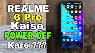 Realme 6 Pro Power Off Kaise Hoga??? ..🔥🔥🔥