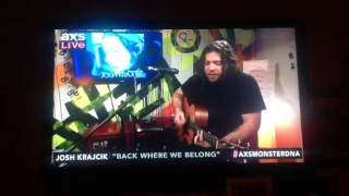 Josh Krajcik on AXSLIVE Back Where We Belong
