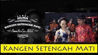 Gambar cover Tayub Cs Adi Laras - Kangen Setengah Mati ( Official Music Video )
