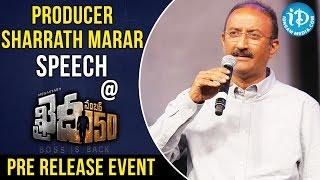 Producer Sharath Marar Speech  Khaidi No 150 Pre Release Event  Chiranjeevi  V V Vinayak