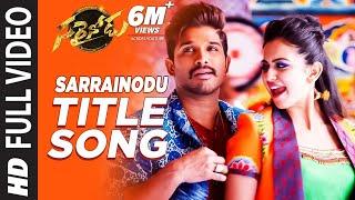 Sarrainodu Video Songs   Sarrainodu Video Song   Allu Arjun,Rakul Preet   SS Thaman Telugu Hit Songs