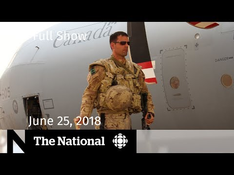 The National for Monday, June 25, 2018 — CBC in Mali, RCMP Lawsuit, Marijuana Jobs
