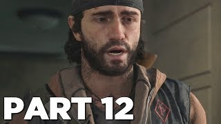 DAYS GONE Walkthrough Gameplay Part 12 - GRIZZLY BEAR (PS4 Pro)