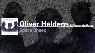 Oliver Heldens & Chocolate Puma - Space Sheep (Extended Mix) [FREE DOWNLOAD]