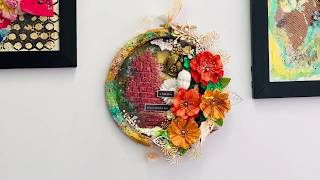 ALTERED EMBROIDERY HOOP |  STEP BY STEP  TUTORIAL. | ALTERED ART | MIXED MEDIA