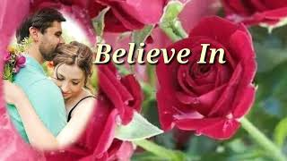 BELIEVE  IN ME (Lyrics)=Dan Fogelberg