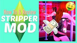 Stripper Mod - Ho3 It Up Prostitution Mod - The Sims 4 - Mod Tutorial And Review + Download Link