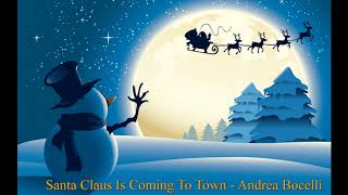 Santa Claus Is Coming To Town - Andrea Bocelli