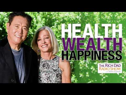Health, Wealth and Happiness: Personal & Financial Spring Cleaning -Robert Kiyosaki