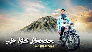 """ NEW "" AIR MATA KERINDUAN Voc Hafidzul Ahkam - Official Video Clip"