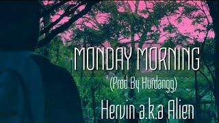 Monday Morning - hervinakaalien