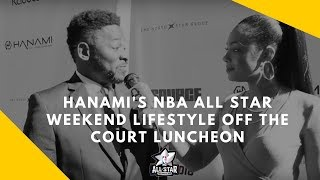 Hanami's NBA All Star Weekend Lifestyle Off the Court Luncheon