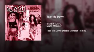 Tear Me Down (Made Monster Remix)