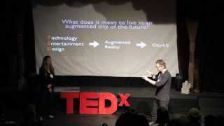 Living in an augmented reality city of the future: Morris May and Ryan Pulliam at TEDxOjai