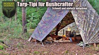 Tarp Aufbau Tipi für Bushcrafter - Anleitung Aufbau mit zwei Tarps -