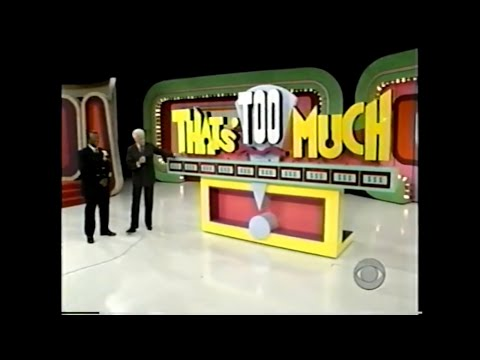 The Price is Right:  April 19, 2001  (Debut of That's Too Much!)
