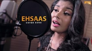 Ehsaas (cover Song)  Cherry