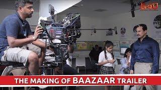 The Making Of Baazaar Trailer   Saif Ali Khan, Radhika Apte   B4U Motion Pictures