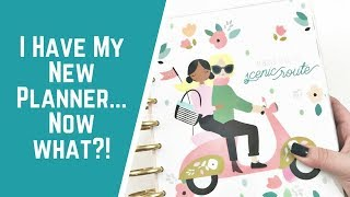 I have my new planner- NOW WHAT???