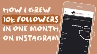 How I gained 10K followers in one month on Instagram