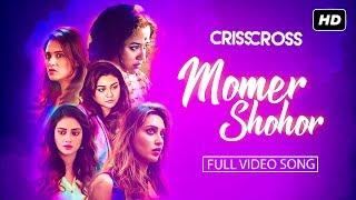 Momer Shohor | Crisscross | Nusrat | Mimi |Jaya | Sohini | Priyanka |Birsa |Keeran JAM8 |Tushar |SVF