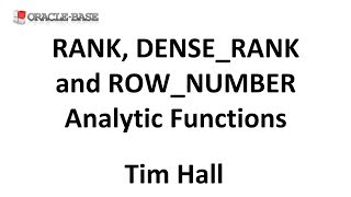 Ranking using RANK, DENSE_RANK and ROW_NUMBER : Problem Solving using Analytic Functions