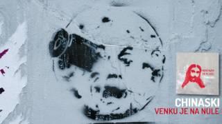 CHINASKI - Venku je na nule (oficiální audio)