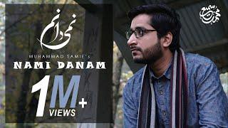Nami Danam | Muhammad Samie [HD] - YouTube