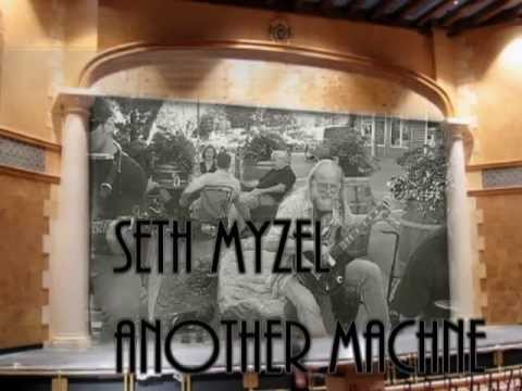 "Seth Myzel ""Another Machine"" Acoustic Version"