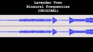 Lavender Town ORIGINAL Binaural Frequencies