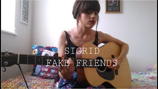 Sigrid - Fake Friends - Cover