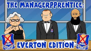 👉🏻EVERTON MANAGER: Apprentice Parody👈🏻(Koeman Sacked)