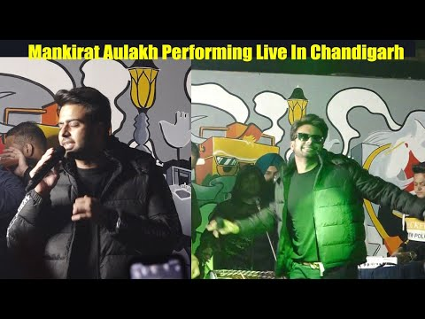 Mankirat Aulakh Performig Live In Chandigarh Culture Club