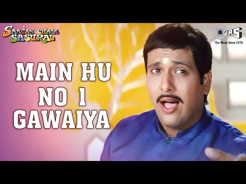 Main Hoon No. 1 Gawaiya - Video Song   Saajan Chale Sasural   Govinda