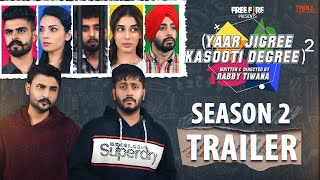 Yaar Jigree Kasooti Degree 2 | Official Trailer | 30th September 5 PM | Punjabi Web Series 2020