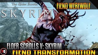 Skyrim Transformation Mod - Fiend Werewolf Transformation