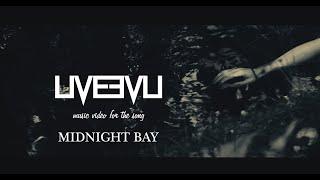 Video LIVEEVIL - Midnight Bay