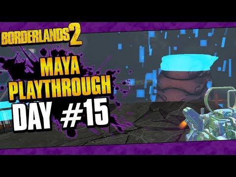 Borderlands 2 | Maya Reborn Playthrough Funny Moments And Drops | Day #15