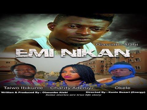 Emi Nikan - Yoruba Movies 2018 [BLOCKBUSTER]