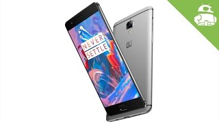 OnePlus 3 – 5 Things We Want To See