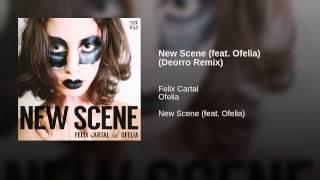 New Scene (feat. Ofelia) (Deorro Remix)