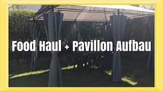 XS Food Haul + wir bauen ein 3x4 Pavillion im Garten auf | VLOG | TYPISCH LISA