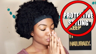"Why I HATE ""Protective Styling!"" 