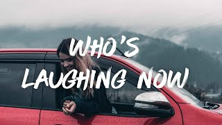 Ava Max – Who's Laughing Now (Lyrics)