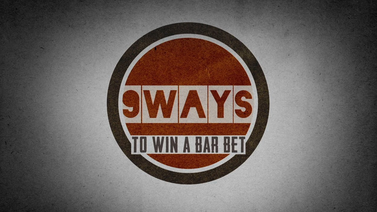 Nine Bar Bets You'll Never Lose